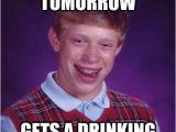 21st Birthday Meme Girl 21st Birthday tomorrow Gets A Drinking Ticket Bad Luck