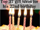 22nd Birthday Gifts for Boyfriend top 37 Gift Ideas for His 22nd Birthday toplist247