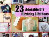 23 Birthday Gifts for Her 23 Unusually Creative and Adorable Diy Birthday Gift Ideas