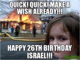 26 Birthday Meme Quick Quick Make A Wish Already Happy 26th Birthday
