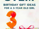 3 Year Old Birthday Girl Gift Ideas 20 Stem Birthday Gift Ideas for A 3 Year Old Girl Unique