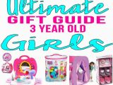 3 Year Old Birthday Girl Gift Ideas Best Gifts for 3 Year Old Girls Gift Suggestions Third