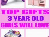 3 Year Old Birthday Girl Gift Ideas Best Gifts for 3 Year Old Girls