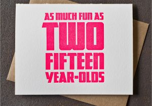 30 Year Old Birthday Cards 30th Card Neon Pink Fun As Two Fifteen Olds