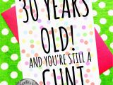 30 Year Old Birthday Cards Birthday Card 30 40 50 60 Years Old and You 39 Re Still