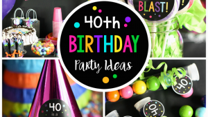 40 Birthday Decorations Ideas 40th Birthday Party 40 is A Blast Fun Squared