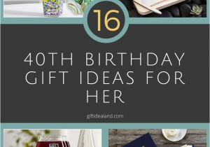 40 Birthday Gift Ideas For Her 40th Party