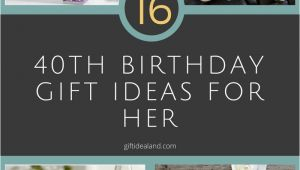 40 Birthday Gift Ideas for Her 40th Birthday Present Ideas for Herwritings and Papers