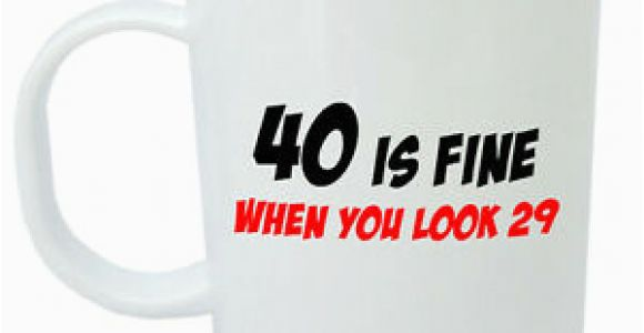 40 Birthday Gifts for Him Uk 40 is Fine Mug Funny 40th Birthday Gifts Presents for
