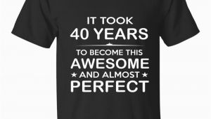 40 Year Old Birthday Ideas for Him forty 40 Year Old 40th Birthday Gift Ideas Her Him Th T