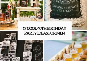 40 Year Old Birthday Party Decorations 17 Cool 40th Ideas For Men Shelterness
