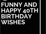 40th Birthday Cards for Facebook 193 Best Images About Verses and Sayings for Cards On