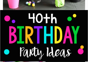 40th Birthday Decorations For Her Party 40 Is A Blast Fun Squared