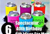 40th Birthday Gifts for Him Usa 6 Spectacular 40th Birthday Gift Ideas for Men the Big