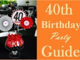 40th Birthday Ideas for A Woman Ultimate 40th Birthday Party Ideas Guide Must Read