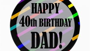 40th Birthday Ideas for Dad 40th Birthday for Dad ornament Round by Birthdayhumor1
