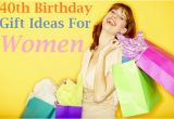 40th Birthday Ideas for Female Friend Birthday Wishes Best 40th Birthday Gift Ideas for A Woman