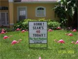 40th Birthday Lawn Decorations the Yard Flockers Pinellas County Fla 727 409 5590 Www