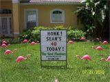 40th Birthday Yard Decorations the Yard Flockers Pinellas County Fla 727 409 5590 Www
