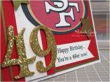 49ers Happy Birthday Card Happy Birthday to the Hubs A Blog Called Wanda