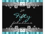 50 and Fabulous Birthday Decorations 50 Fabulous 50th Birthday Party Silver Teal Invitation