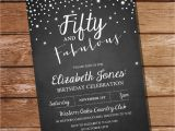 50 and Fabulous Birthday Invitations Fifty and Fabulous Chalkboard Birthday Invitation 40th 50th