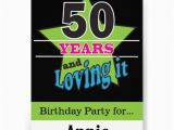50 Year Old Birthday Party Invitations 50 Years and Loving It 5×7 Paper Invitation Card Zazzle