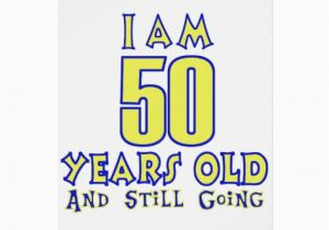 50 Years Old Birthday Cards Designs Greeting Card Zazzle