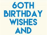 60th Birthday E Card 60th Birthday Wishes and Messages someone Sent You A