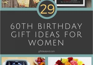 60th Birthday Gifts For Her Ideas 29 Great Gift Womens Sixtieth