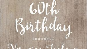 60th Birthday Invite Wording 60th Birthday Invitation Printable Rustic Bday Invite
