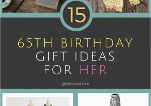 65th Birthday Gift Ideas For Her 15 Great