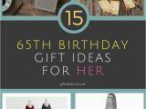 65th Birthday Gifts for Her 15 Great 65th Birthday Gift Ideas for Her