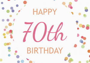 70th Birthday Cards To Print Confetti Free Card Greetings Island