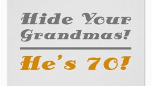 70th Birthday Ideas for Him Funny 70th Birthday Gifts for Him Poster Zazzle