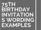 75th Birthday Party Invitation Wording Best 25 75th Birthday Decorations Ideas On Pinterest