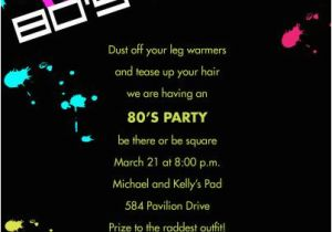80s Birthday Party Invitation Wording Invitations Template