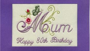 80th Birthday Cards for Mum Embroidered Handmade Personlised Mum 80th Birthday