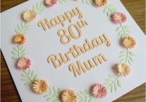 80th Birthday Cards for Mum Happy 80th Birthday Mum Card Paper Quilling Folksy