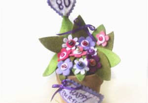 80th Birthday Flowers Plants 80th Birthday Milestone Gift Of Pink and Purple and White Felt