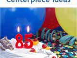 85th Birthday Party Decorations 85th Birthday Party Centerpiece Ideas Thriftyfun