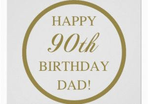 90th Birthday Cards For Dad Happy Poster Zazzle