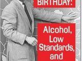 Alcohol Birthday Meme Joke4fun Memes Birthday forecast