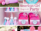 American Girl Birthday Decorations Kara 39 S Party Ideas American Girl Doll Inspired Birthday