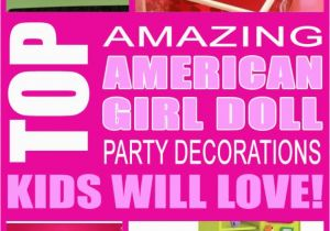 American Girl Birthday Party Decorations Kara 39 S Party Ideas