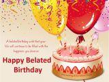 Belated Birthday E Card Happy Belated Birthday Greetings Belated Birthday Scraps