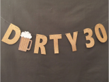 Best 30th Birthday Gifts for A Man 30th Birthday Gift Ideas for Him Her Dirty Thirty