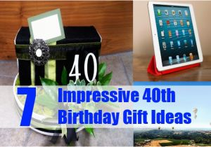 Best 40th Birthday Gifts For Him Top Impressive Gift Ideas