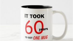 Best 60th Birthday Present for A Man 60th Birthday Gifts for Men Mug Funny Zazzle