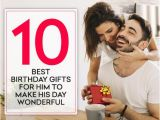 Best Birthday Gifts for Him 2018 10 Best Birthday Gifts for Him to Make His Day Wonderful